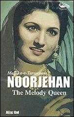 Noorjehan - The Melody Queen