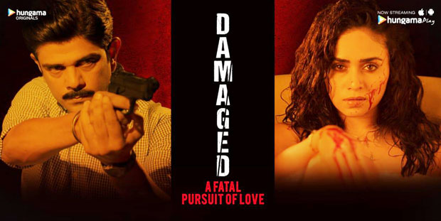 Hungama launches its first original show, 'Damaged'