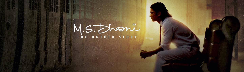 M.S. Dhoni – The Untold Story