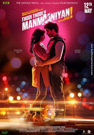 First Look Of The Movie Thodi Thodi Si Manmaaniyan