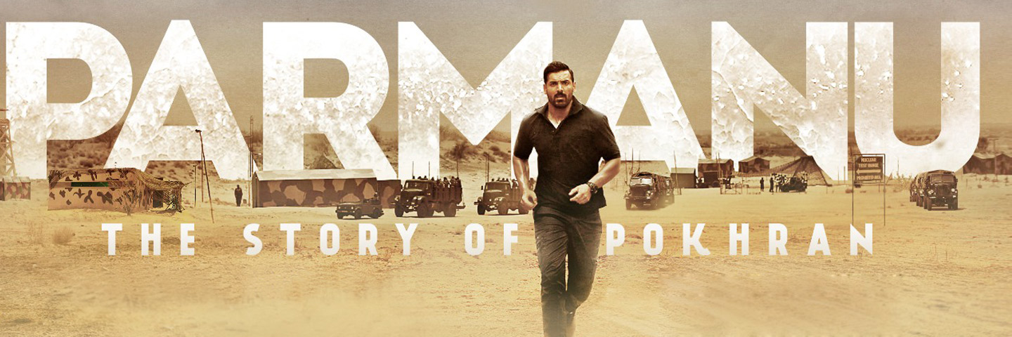 Parmanu – The Story Of Pokhran