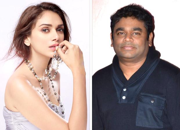OMG! Aditi Rao Hydari to make her singing debut with A R Rahman