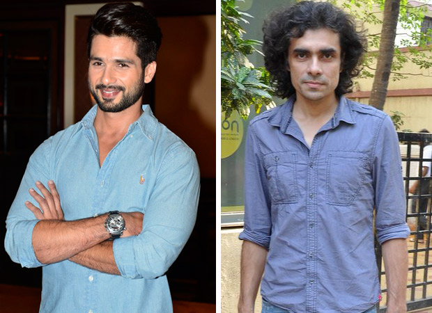 BREAKING: Shahid Kapoor – Imtiaz Ali film to feature a new face as the leading lady