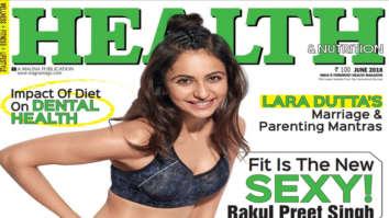 Rakul Preet Singh On The Cover Of Health & Nutrition, June 2018