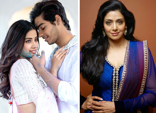 Janhvi Kapoor – Ishaan Khatter starrer Dhadak to be dedicated to Sridevi
