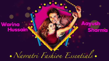 Loveyatri's Aayush Sharma, Warina Hussain talk about Navratri Fashion Essentials