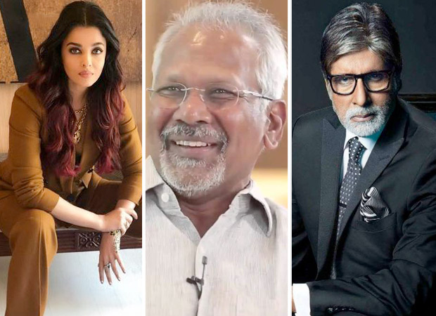 Aishwarya Rai Bachchan to feature in Mani Ratnam film and Amitabh Bachchan may join too?