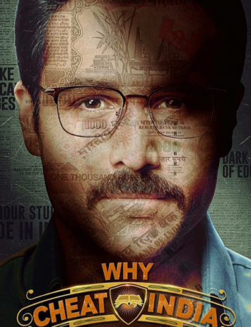First Look Of Why Cheat India