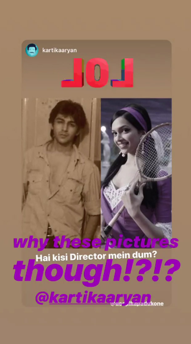 Are Deepika Padukone and Kartik Aaryan planning on working together?
