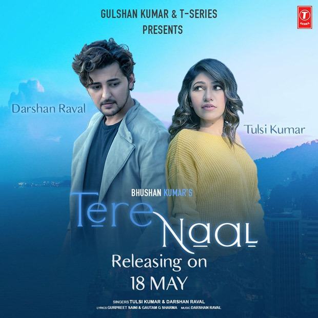 Darshan Raval and Tulsi Kumar collaborate on a soulful love song 'Tere Naal'