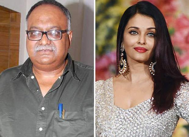 Pradeep Sarkar's Notini Binodini starring Aishwarya Rai Bachchan pushed to 2021