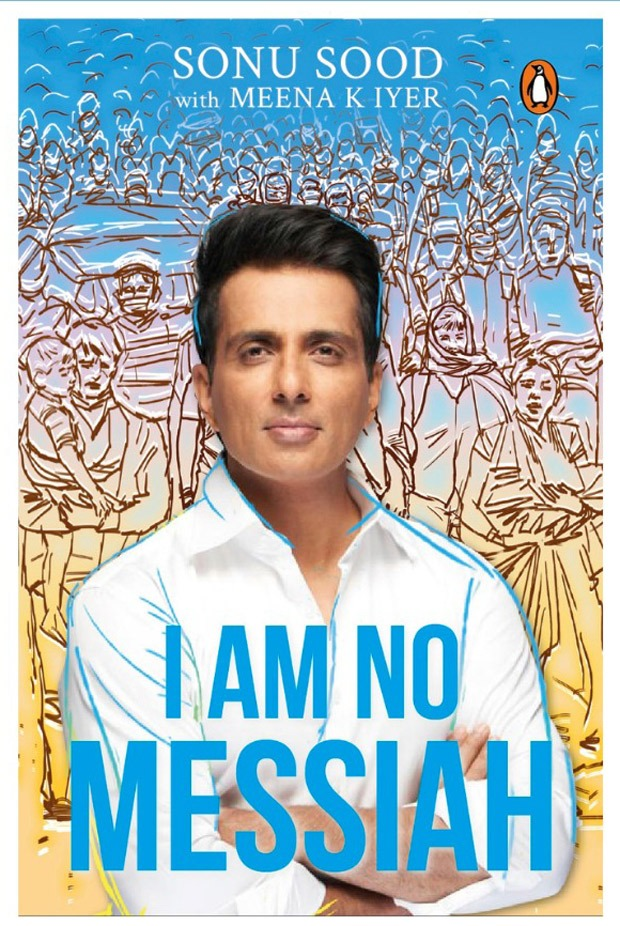 Sonu Sood's autobiography to be titled I Am No Messiah