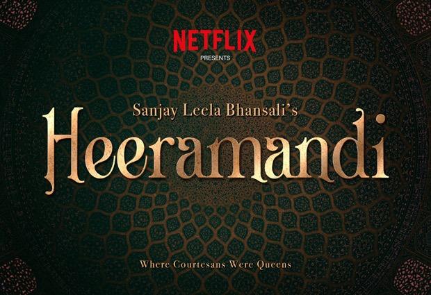 Sanjay Leela Bhansali sets his ambitious Heeramandi series at Netflix