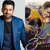 Prabhas' Adipurush to clash with Akshay Kumar's Raksha Bandhan during Independence Day 2022 weekend